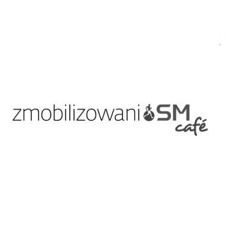 Zmobilizowani.SM CAFE